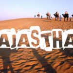 Rajasthan Tourism – Explore The Desert State Of India In A Delightful Way
